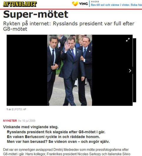 Aftonbladet: Российский президент Дмитрий Медведев был пьяный на саммите G8